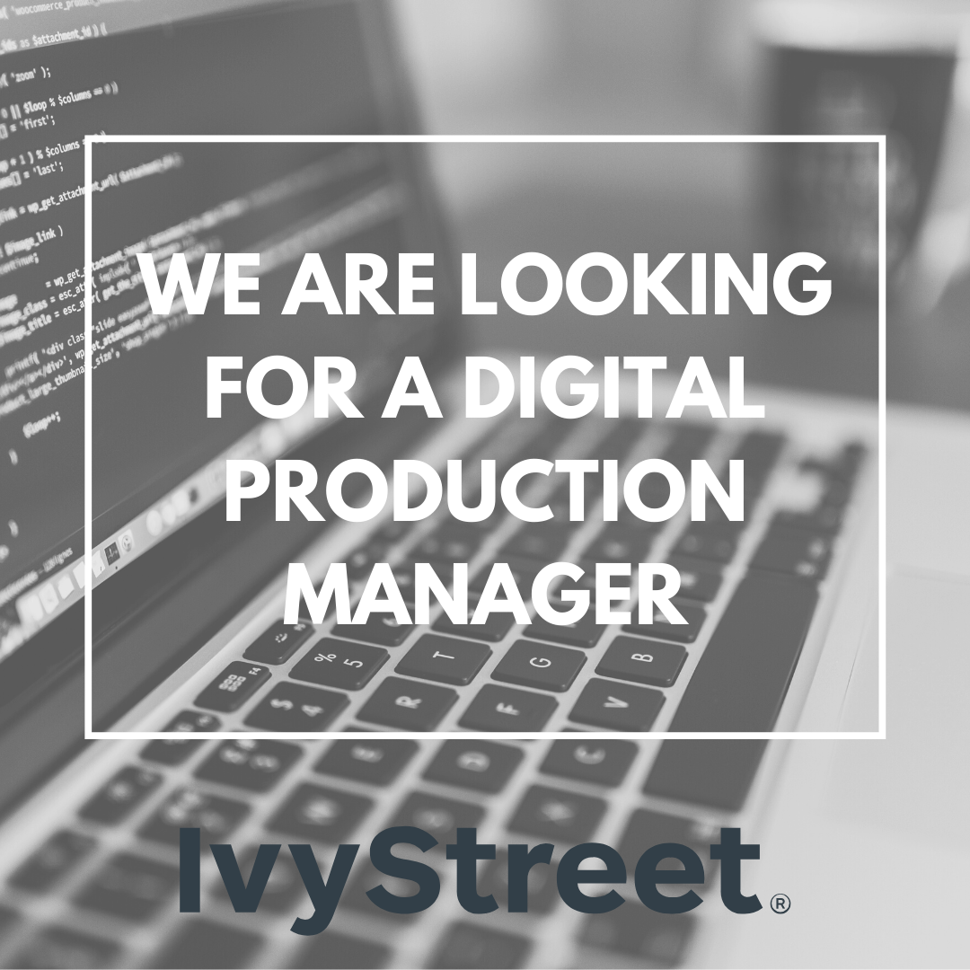 we are looking for a digital production manager